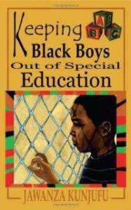 keeping-black-boys-out-special-education-jawanza-kunjufu-paperback-cover-art
