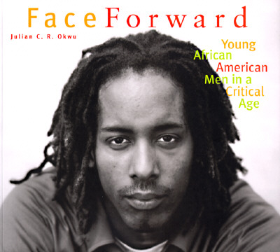 Face-Forward-Okwu-Julian-C-R-9780811812153